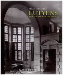 Lutyens and the Modern Movement